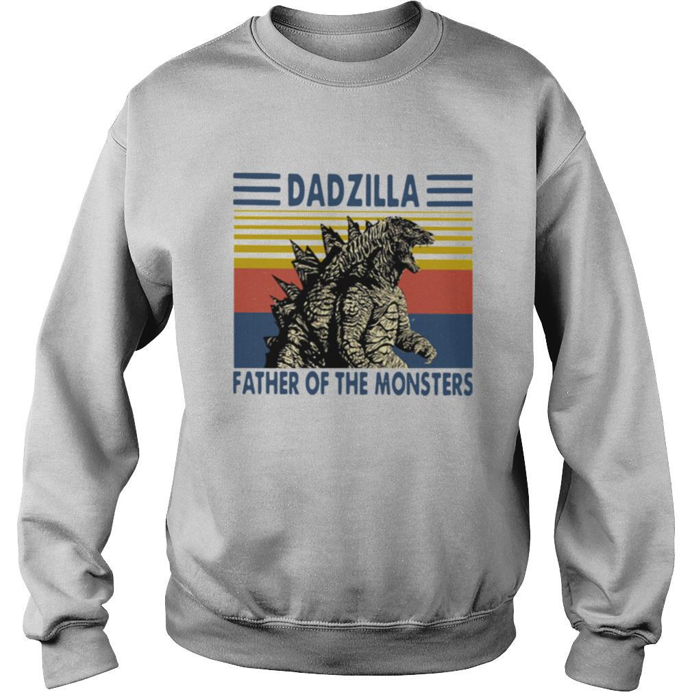 Dadzilla Father Of The Monsters Vintage shirt