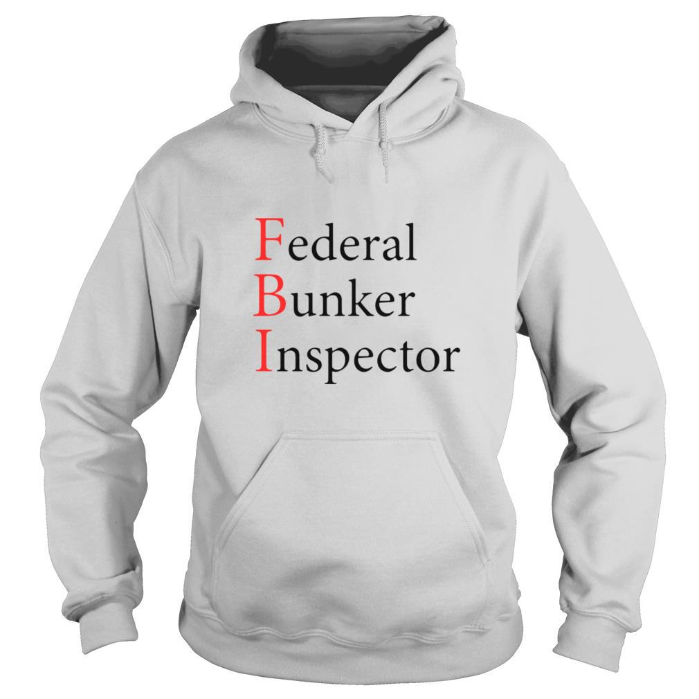FBI Federal Bunker Inspector shirt