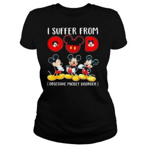 I suffer from omd obsessive mickey disorder shirt