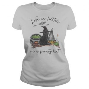 LIFE IS BETTER IN A POINTY HAT CAT WITCH HALLOWEEN shirt