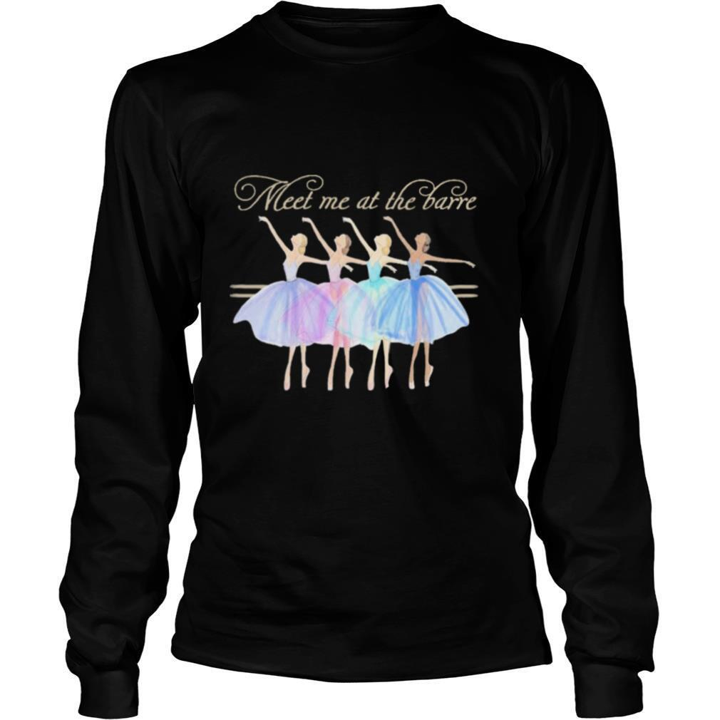 Meet Me At The Barre shirt