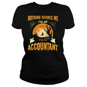 Nothing Scares Me I'm an Accountant Halloween shirt