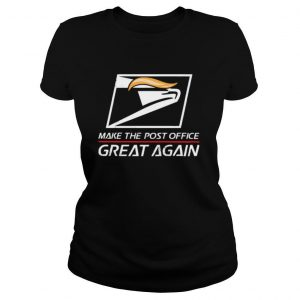 USPS Make The Post Office Great Again shirt