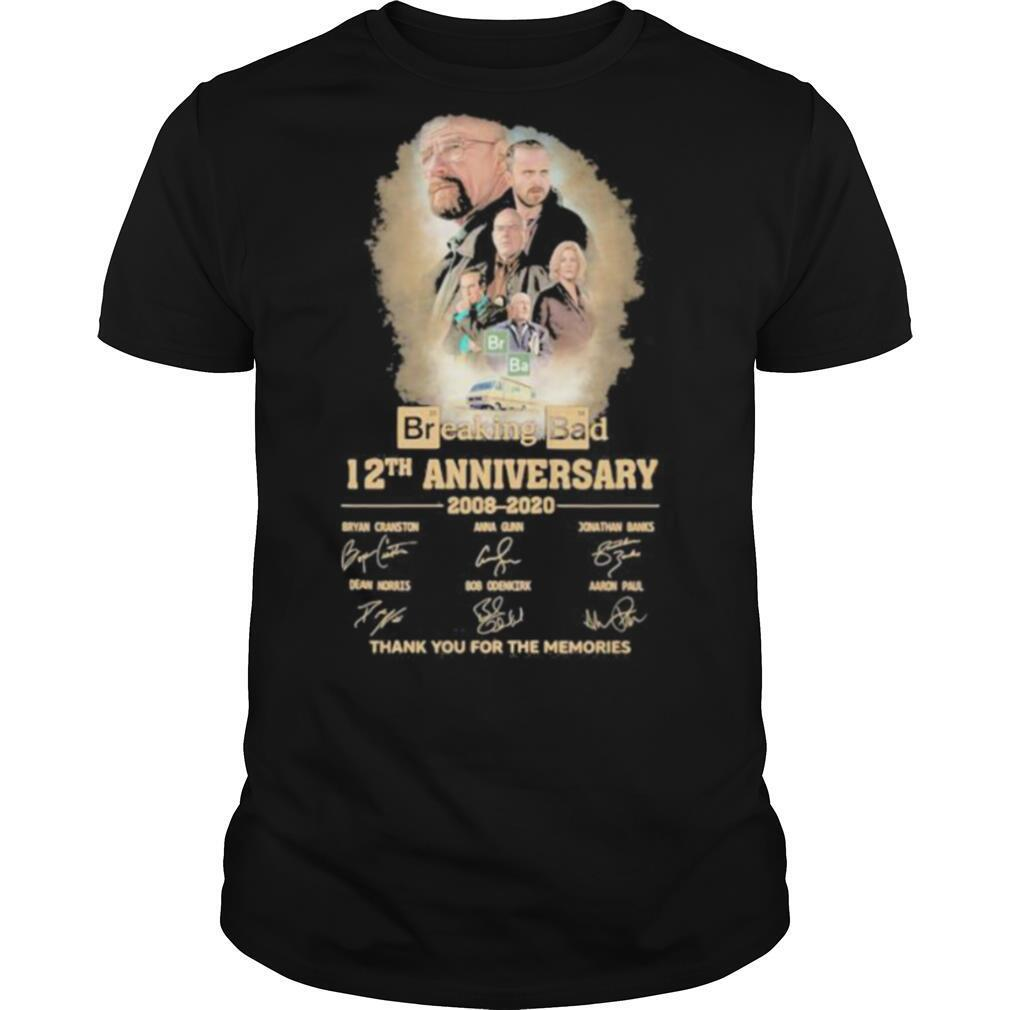 Breaking bad 12th anniversary 2008 2020 thank for the memories signatures shirt