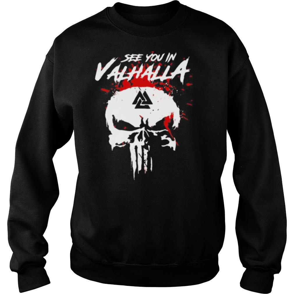 Skull see you in valhalla blood shirt
