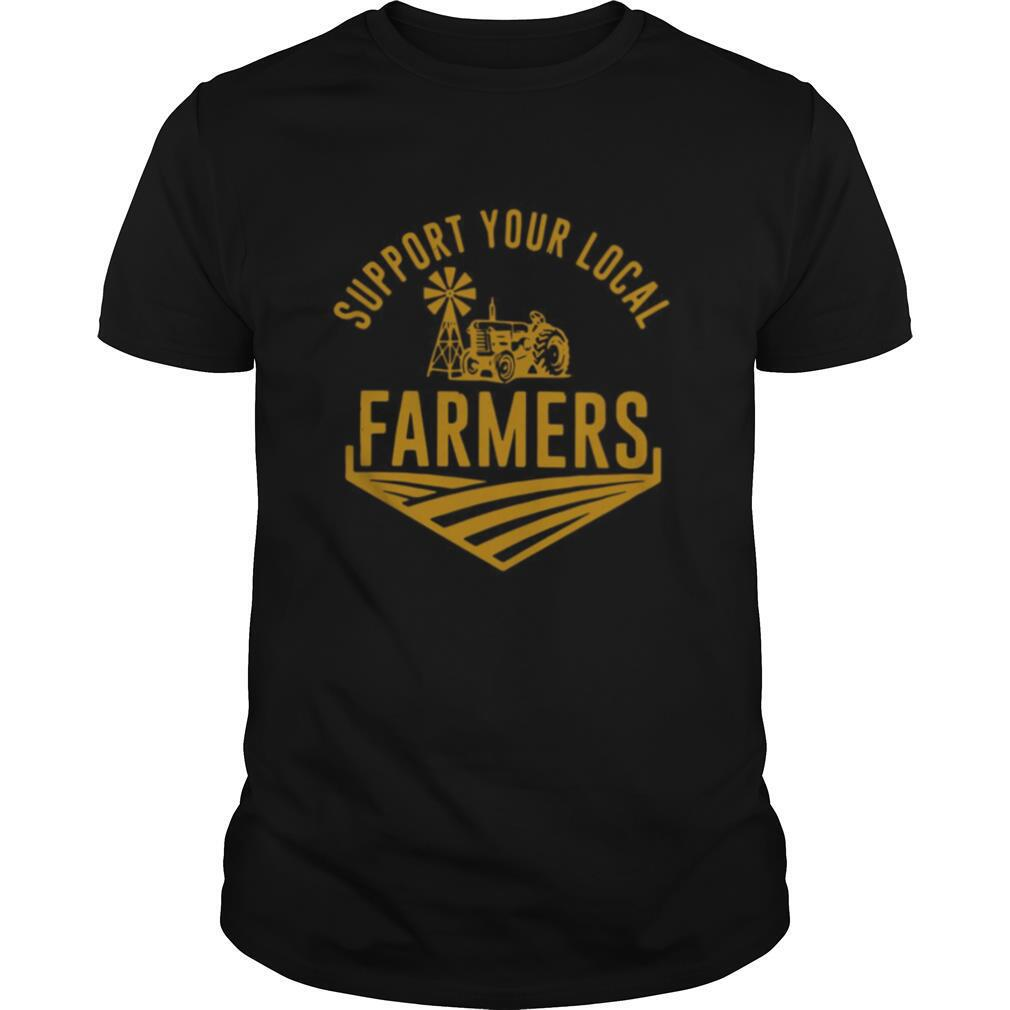 Support Your Local Farmers shirt