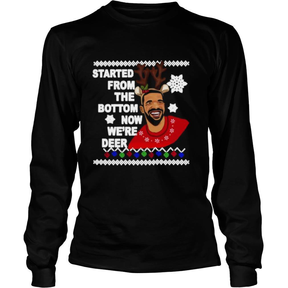 Drake Started From The Bottom Now We're Deer Christmas 2020 shirt