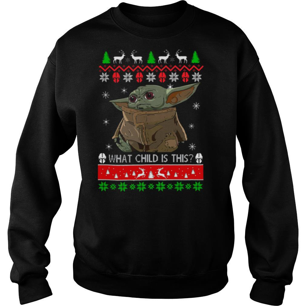 2020 What Child Is This Baby Yoda Ugly Christmas shirt