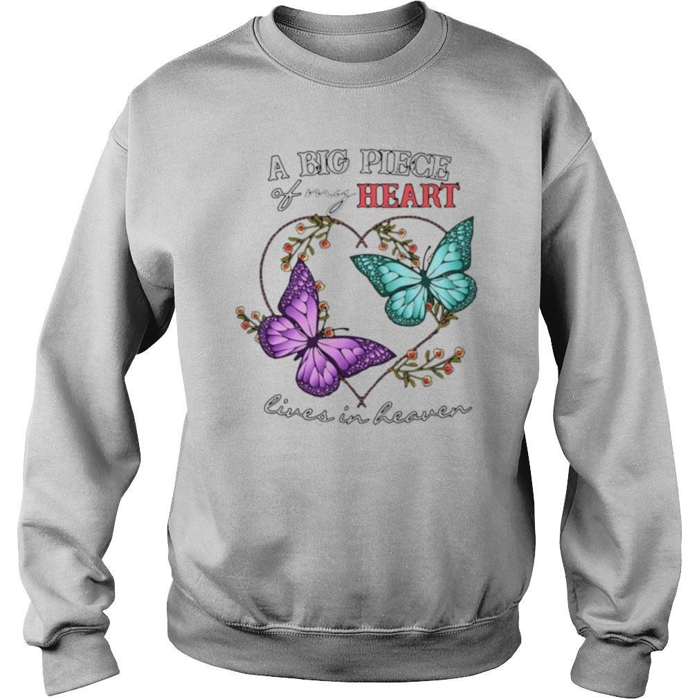 Butterfly A Big Piece Of My Heart Lives In Heaven shirt