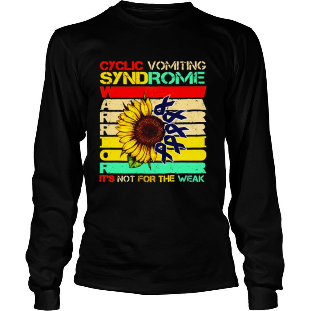 Cyclic Vomiting Syndrome Warrior It Is Not For The Weak Sunflower shirt