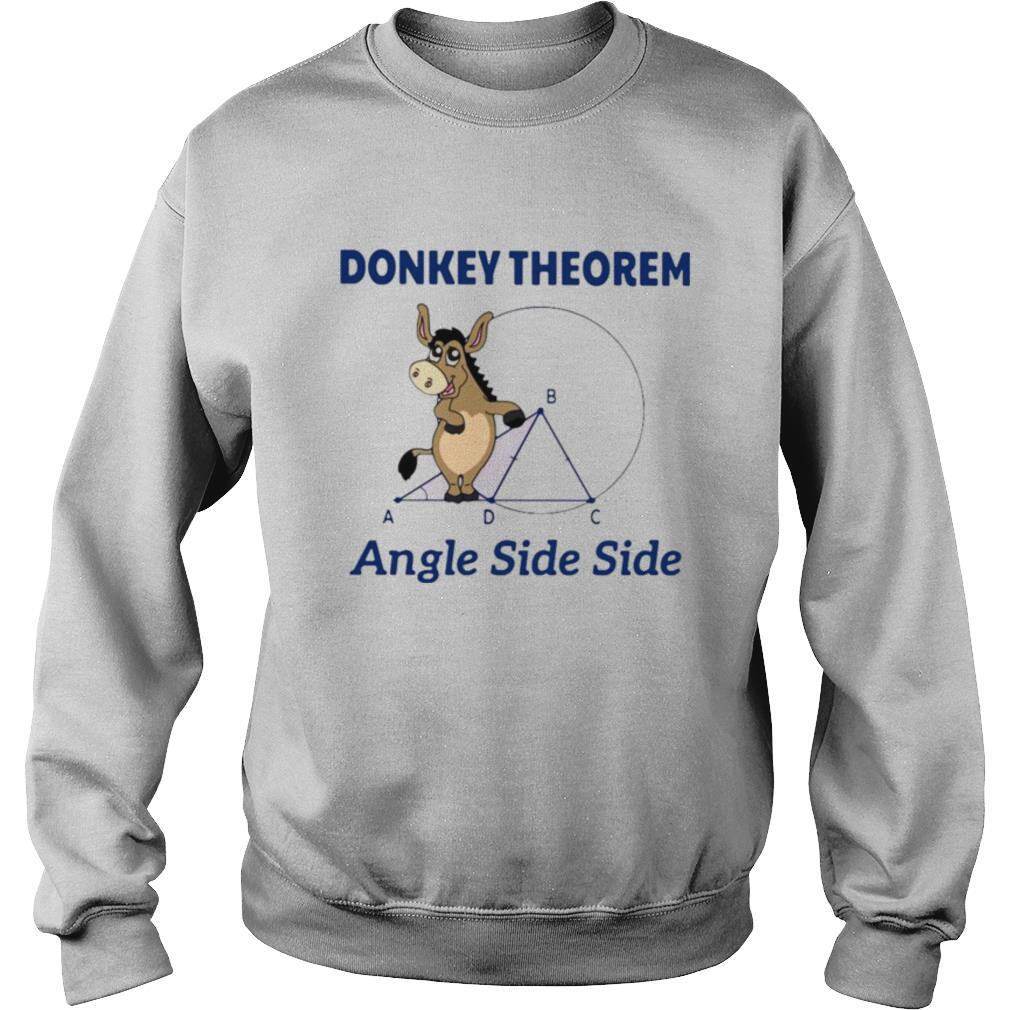 Donkey Theorem Angle Side Side shirt