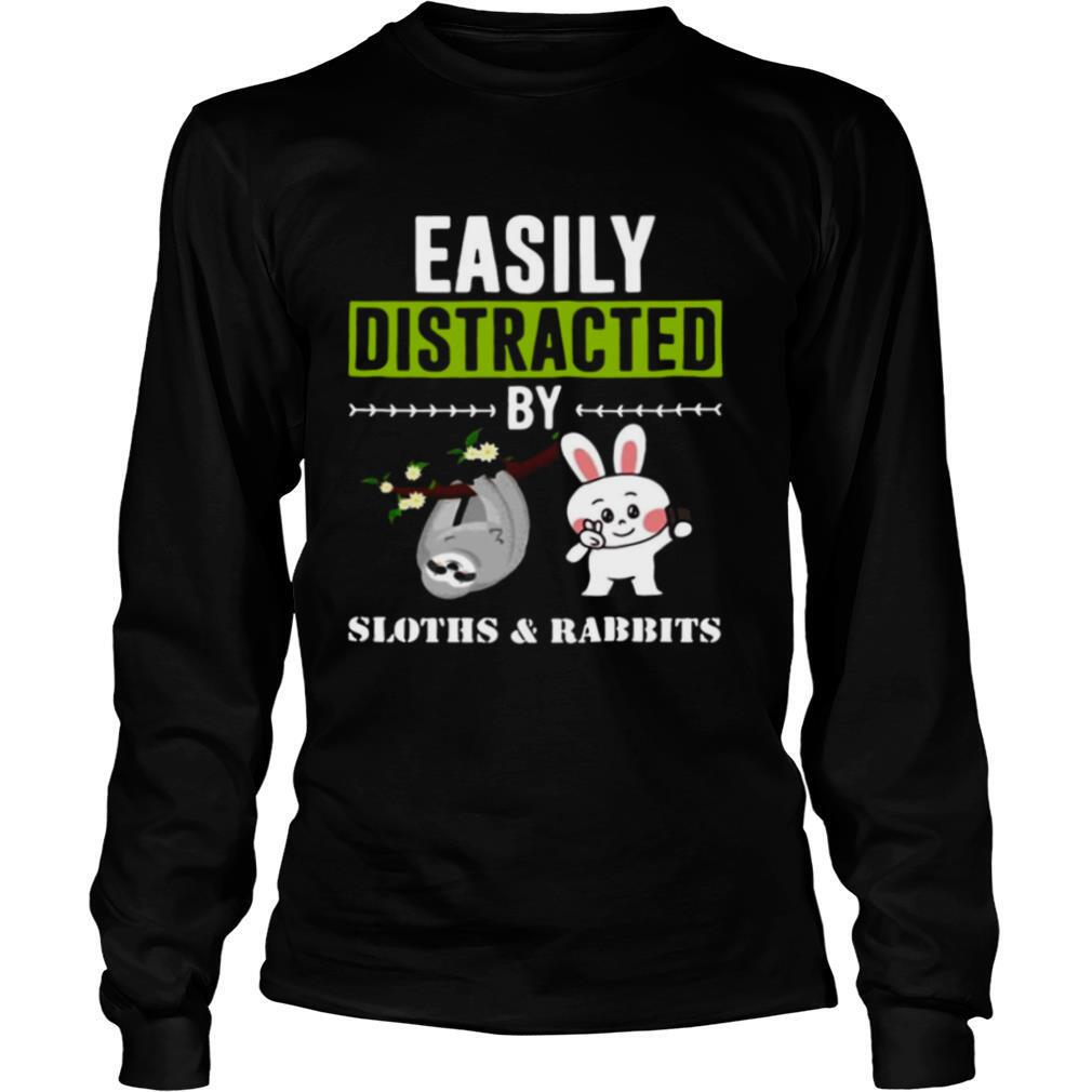 Easily Distracted By Sloths Lover Design Cute Rabbits shirt