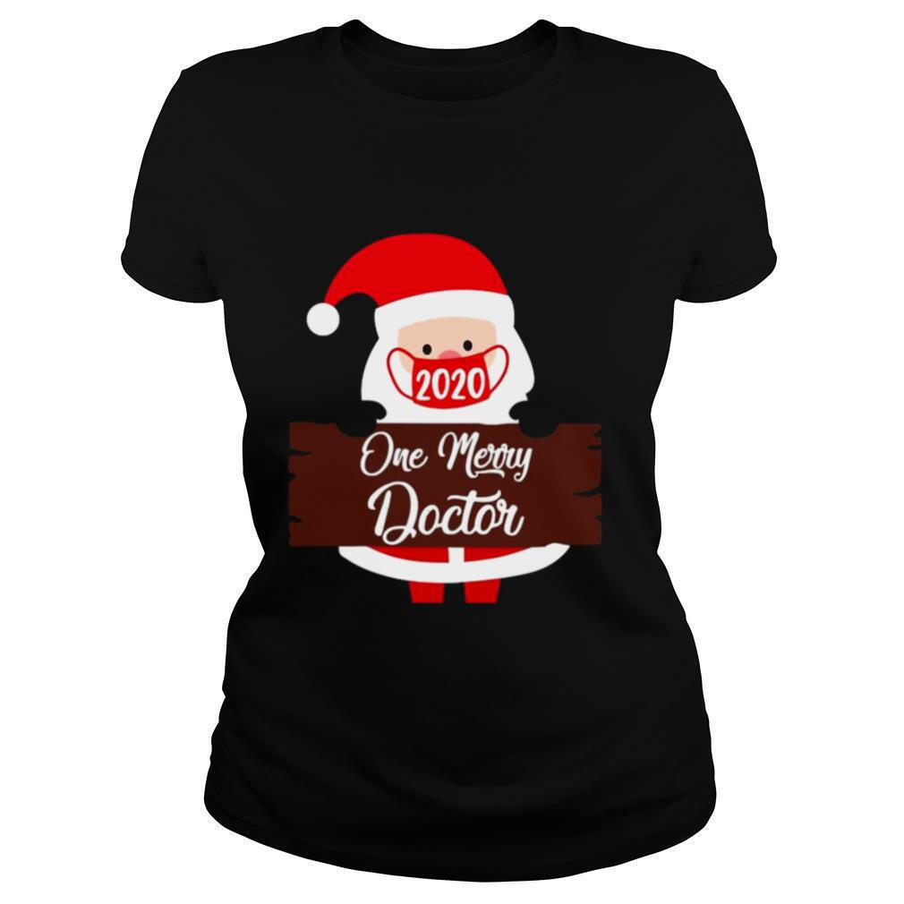 Santa Claus Face Mask 2020 One Merry Doctor Christmas shirt