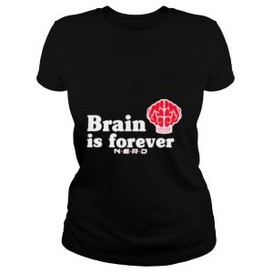 Brain is forever nerd other tone brain is forever shirt