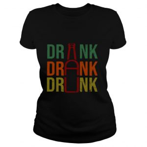 Drink Drank Drunk Beer 2021 shirt