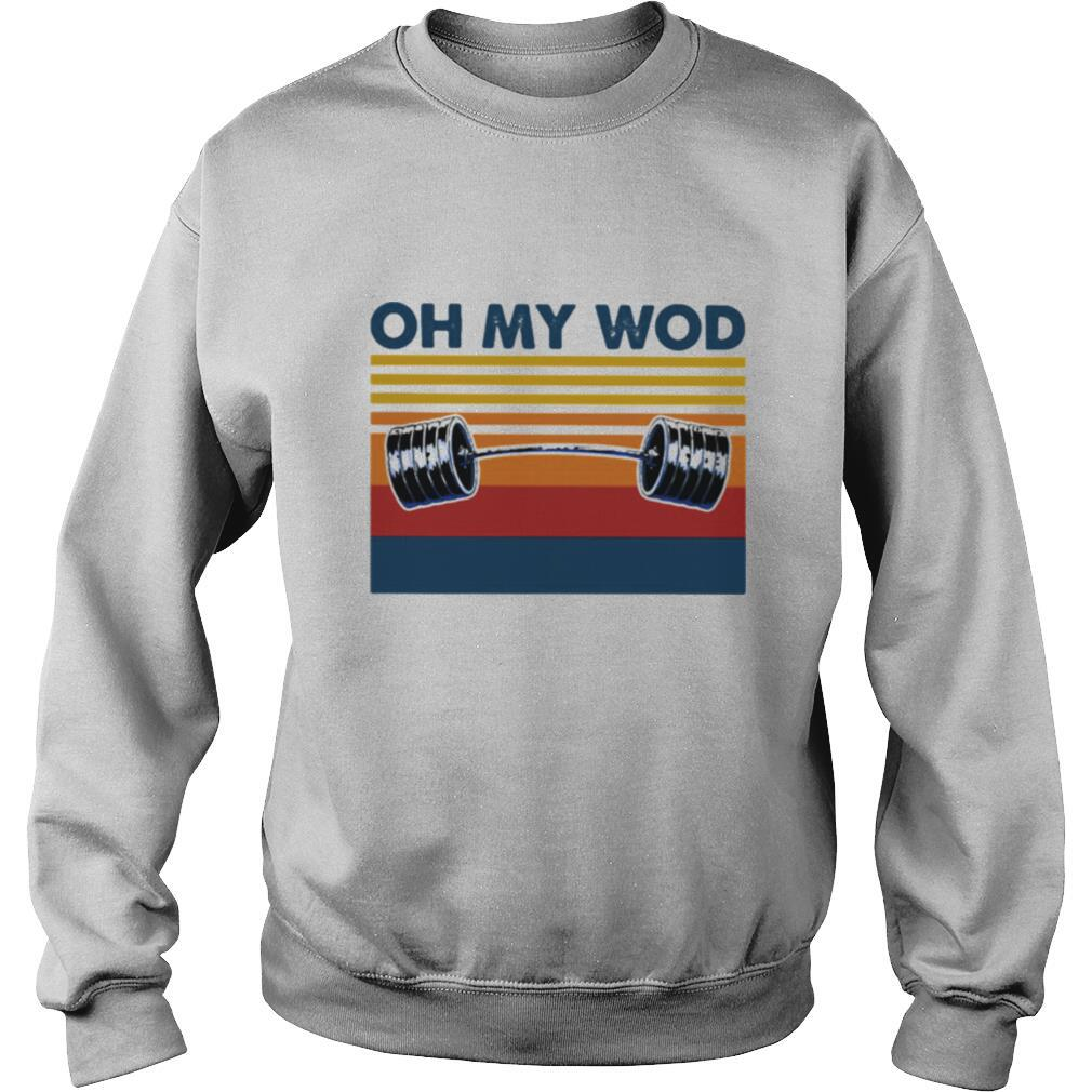 Oh My Wod Weight Lifting Vintage shirt