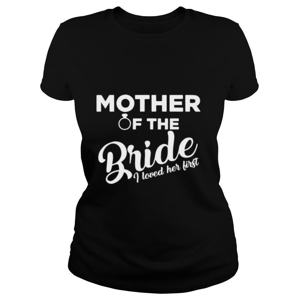Mother Of The Bride Shirt Love Mom shirt