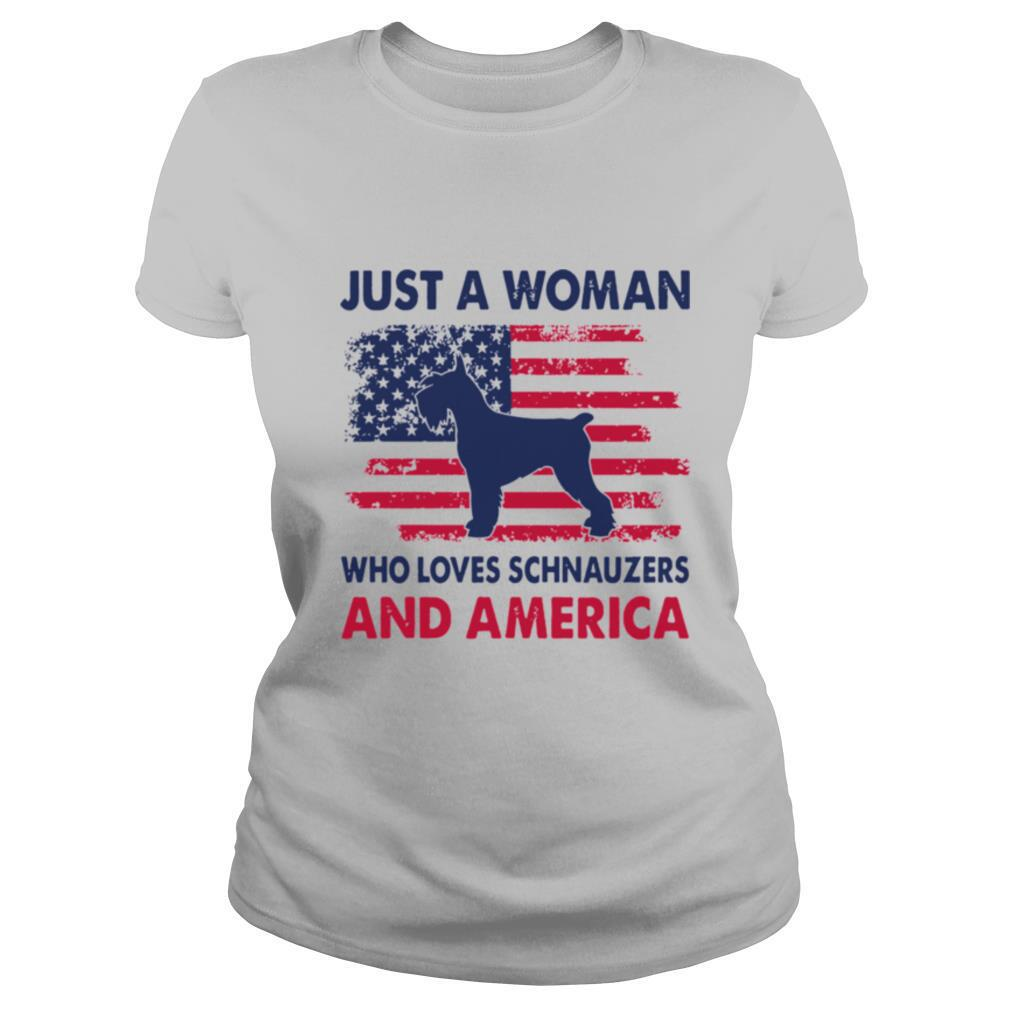 Just a woman who loves Schnauzers and america shirt