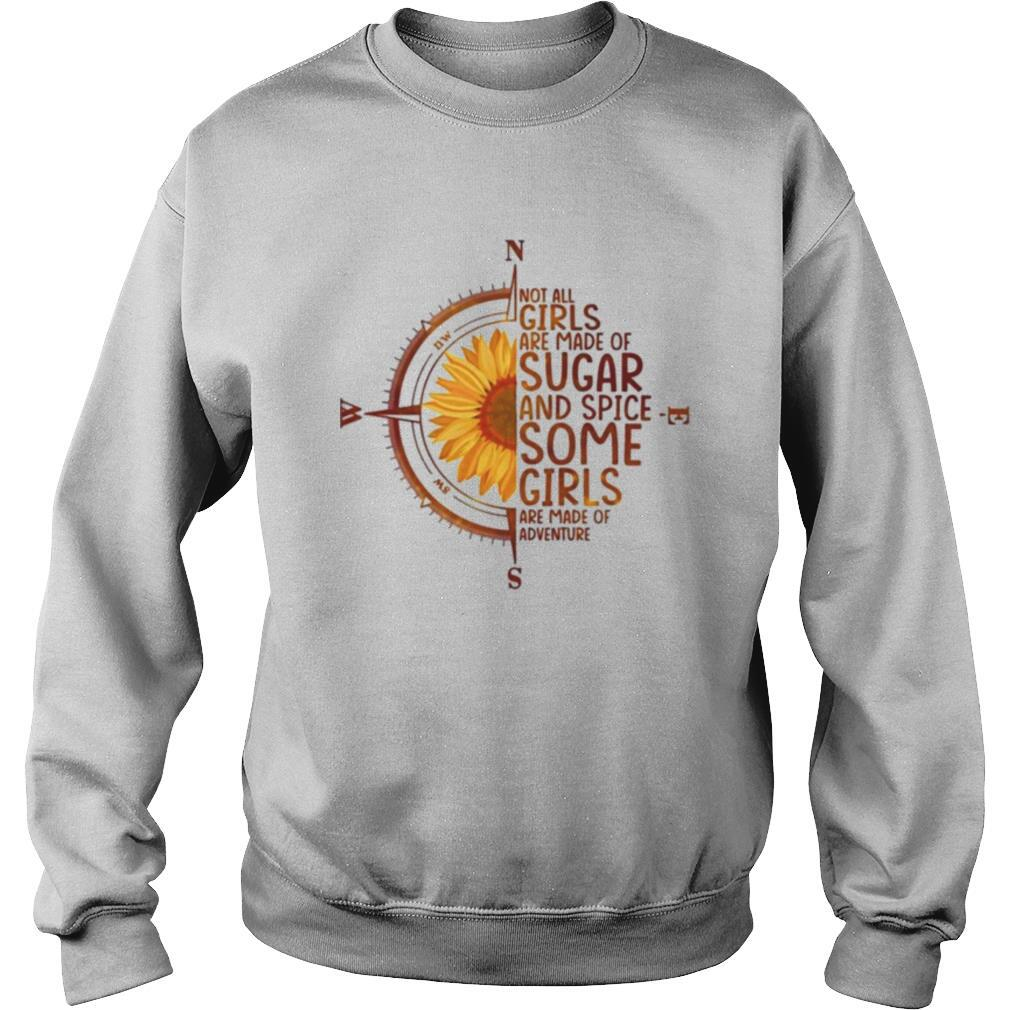 Sunflower not all girls are made of sugar and spice shirt