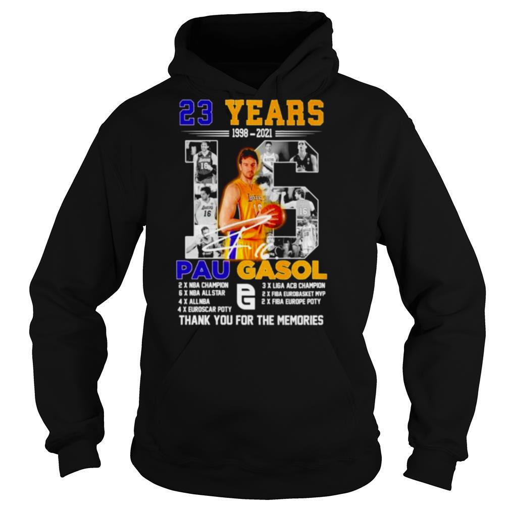 23 Years 1998 2021 Pau Gasol signatures thank you for the memories shirt